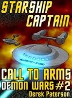 Starship Captain: Call To Arms by Derek Paterson