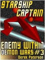 Starship Captain: Enemy Within by Derek Paterson