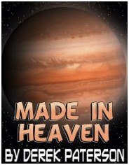 Made In Heaven by Derek Paterson - read sample here